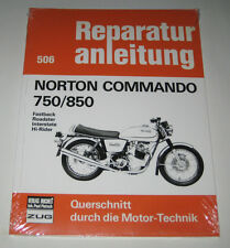 Manuel de Réparation Norton Commando 750/850 Fastback Roadster Interstate Hi-R