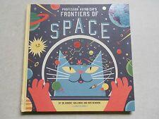 PROFESSOR ASTRO CAT'S FRONTIERS OF SPACE - Dominic Walliman - HB