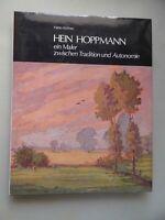Hein Hoppmann ein Maler zwischen Tradition und Autonomie