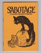"[""anarchisme""] Walter C. Smith SABOTAGE Its History, Philosophy & Function"