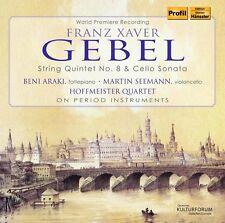 Gebel / Hoffmeister - Franz Xaver Gebel: String Quintet No. 8 & Cello Sonata [Ne