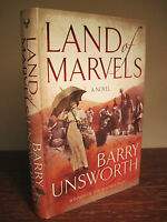 Land of Marvels Barry Unsworth Fiction 1st Edition 4th Printing Novel Booker Prz