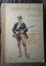 Great Issue of Remington's DONE IN THE OPEN by Frederic Remington