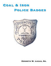 COAL & IRON POLICE BADGES Chronology of Badges by Lucas