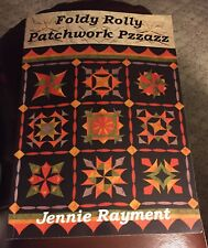 EZ QUILTING SEWING FOLDY ROLLY PATCHWORK PZZAZZ Book by Jennie Rayment