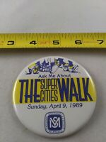 Vintage Ask Me About SUPER CITIES WALK pin button pinback *EE77