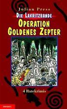 Die Lakritzbande. Operation goldenes Zepter von Press, J... | Buch | Zustand gut