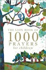 The Lion Book of 1000 Prayers for Children-ExLibrary