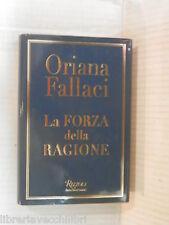 LA FORZA DELLA RAGIONE Oriana Fallaci Rizzoli 2004 libro romanzo narrativa di