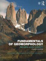 Fundamentals of Geomorphology by Richard John Huggett 9781138940659 | Brand New