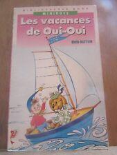 Enid Blyton: Les vacances de Oui-Oui/ Bibliothèque Rose, 1988