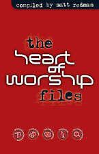 The Heart of Worship Files by Matt Redman (Paperback, 2003)