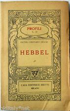 1940 Pietro Cristiano Drago - HEBBEL - Profili Casa Editrice Bietti - n°121