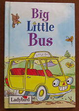 Big Little Bus - Ladybird Books
