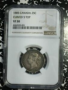 1885 Canada 25 Cents Curved 5 Top NGC VF30 Lot#G396 Silver! Scarce!