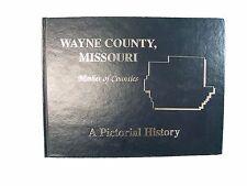 Pictorial History Wayne County Missouri - 1992 - Historical Photos