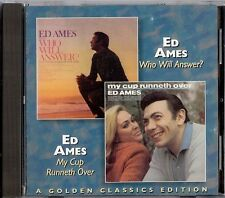 ED AMES - WHO WILL ANSWER? / MY CUP RUNNETH OVER   CD 1997  COLLECTABLES + BONUS