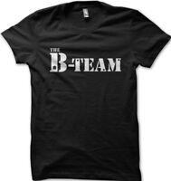 The B-TEAM not A-TEAM Funny printed t-shirt OZ5295