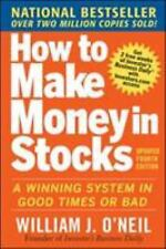 How to Make Money in Stocks: A Winning System in Good Times and Bad (Paperback o