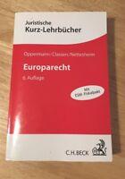 Europarecht von Thomas Oppermann, Dieter Classen, Martin Nettesheim