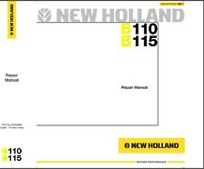 New Holland B110 B115 Backhoe Loader Service Manual on a CD   --  B 110 115