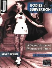 Bodies of Subversion: A Secret History of Women and Tattoo by Margot Mifflin