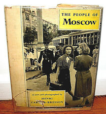 Henri Cartier Bresson The People of Moscow Gravure Dust Jacket Original 1955 HC