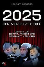 2025 - Der vorletzte Akt von Joachim Sonntag (2019, Taschenbuch)