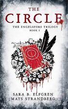 The Circle: Book I (The Engelsfors Trilogy) - Good - Elfgren, Sara B. -