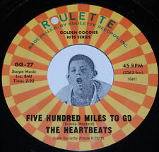 Doo Wop 45~THE HEARTBEATS~Five Hundred Miles / After New Year's Eve~Roulette