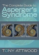 Complete Guide to Asperger's Syndrome by Tony Attwood (Paperback, 2008)