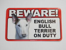 Beware! Guard Dog On Duty Sign - English Bull Terrier