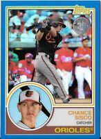CHANCE SISCO 2018 Topps Series 2 1983 CHROME BLUE REFRACTOR /150 Orioles RC 84