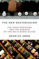 THE NEW SECTARIANISM - ABDO, GENEIVE - NEW HARDCOVER BOOK