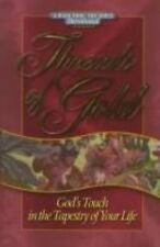 Threads of Gold : Every Day in the Beauty of God's Tapestry by Inc. Staff Walk T