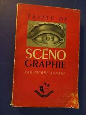 TRAITE' DE SCENO GRAPHIE, Par Pierre Sonrel, 1943, French Text