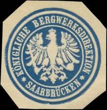 Saarbrücken: K. Bergwerksdirektion Saarbrücken Siegelmarke - 410852