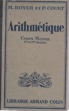 ARITHMETIQUE Cours moyen, par ROYER et COURT, Librairie ARMAND COLUIN