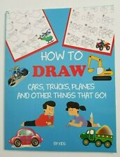How to Draw Cars, Trucks, Planes and Other Things That Go! NEW DP Kids