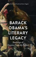 Barack Obama's Literary Legacy : Readings of Dreams from My Father (2016,...