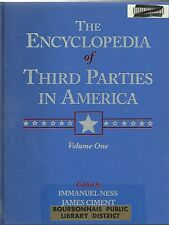 ENCYCLOPEDIA of THIRD PARTIES IN AMERICA  (3 Vol. Set) - Ness and Ciment
