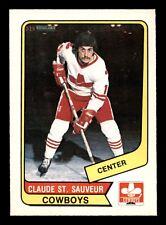 CLAUDE ST-SAUVEUR 76-77 WHA O-PEE-CHEE WHA 1976-77 NO 90 NRMINT+ 13162