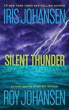 Silent Thunder by Roy & Iris Johansen (Paperback)