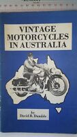 Vintage Motorcycles in Australia by David B Dumble 1975