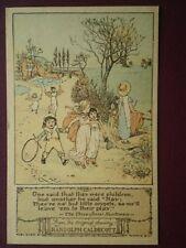 POSTCARD RANDOLPH CALDECOTT - ONE SAID THAT THEY WERE CHILDREN