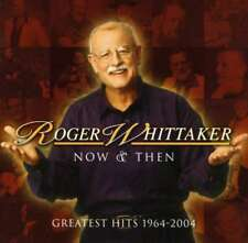 Whittaker, Roger - Now And Then: 1964 - 2004 NEW CD
