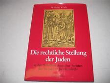 LEGAL POSITION OF JEWS IN 16TH CENTURY GERMANY Die rechtliche Stellung der Juden