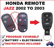 HONDA JAZZ REMOTE CONTROL FOB KEY LESS ENTRY 2002 2003 PROGRAM YOURSELF