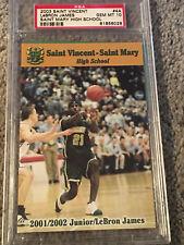 LeBRON JAMES 2003 SAINT VINCENT ST MARY HIGH SCHOOL 4A 2001 Jr. Cavaliers PSA 10