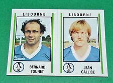 N°403 TOURET - GALLICE LIBOURNE D2 PANINI FOOTBALL 81 1980-1981